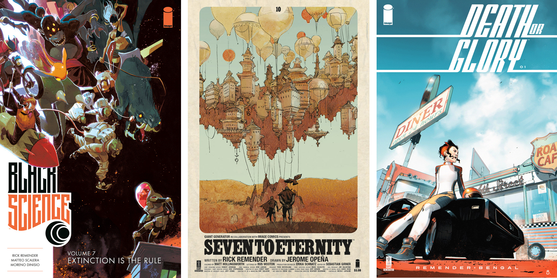 Rick Remender's artistic partners (left to right): Matteo Scalera on  Black Science , Jerome Opeña on  Seven to Eternity , and Bengal on  Death or Glory