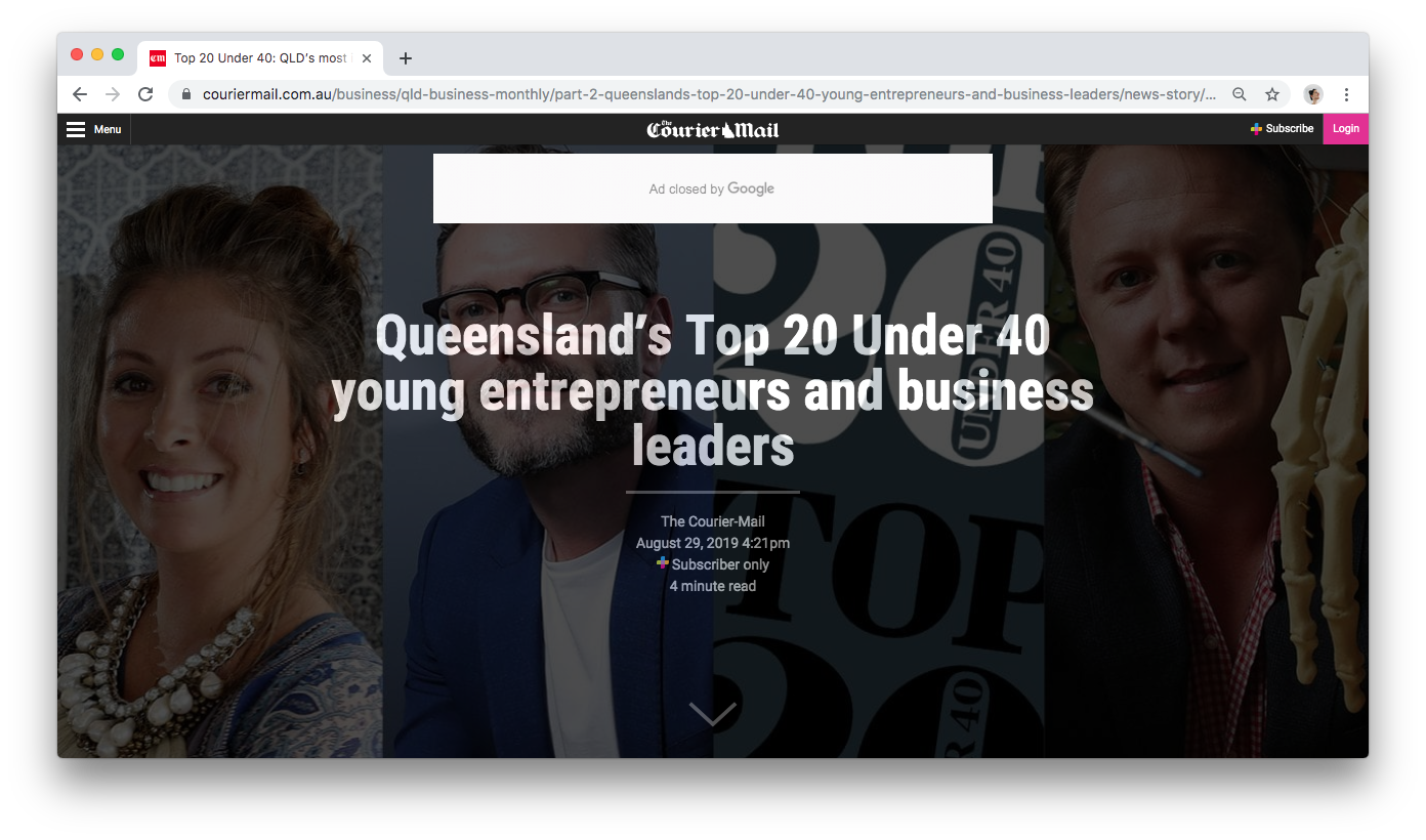 Super grateful to be included in the Courier Mail 2019 list of Queensland's Top 20 Entrepreneurs Under 40.  Read More here ☞