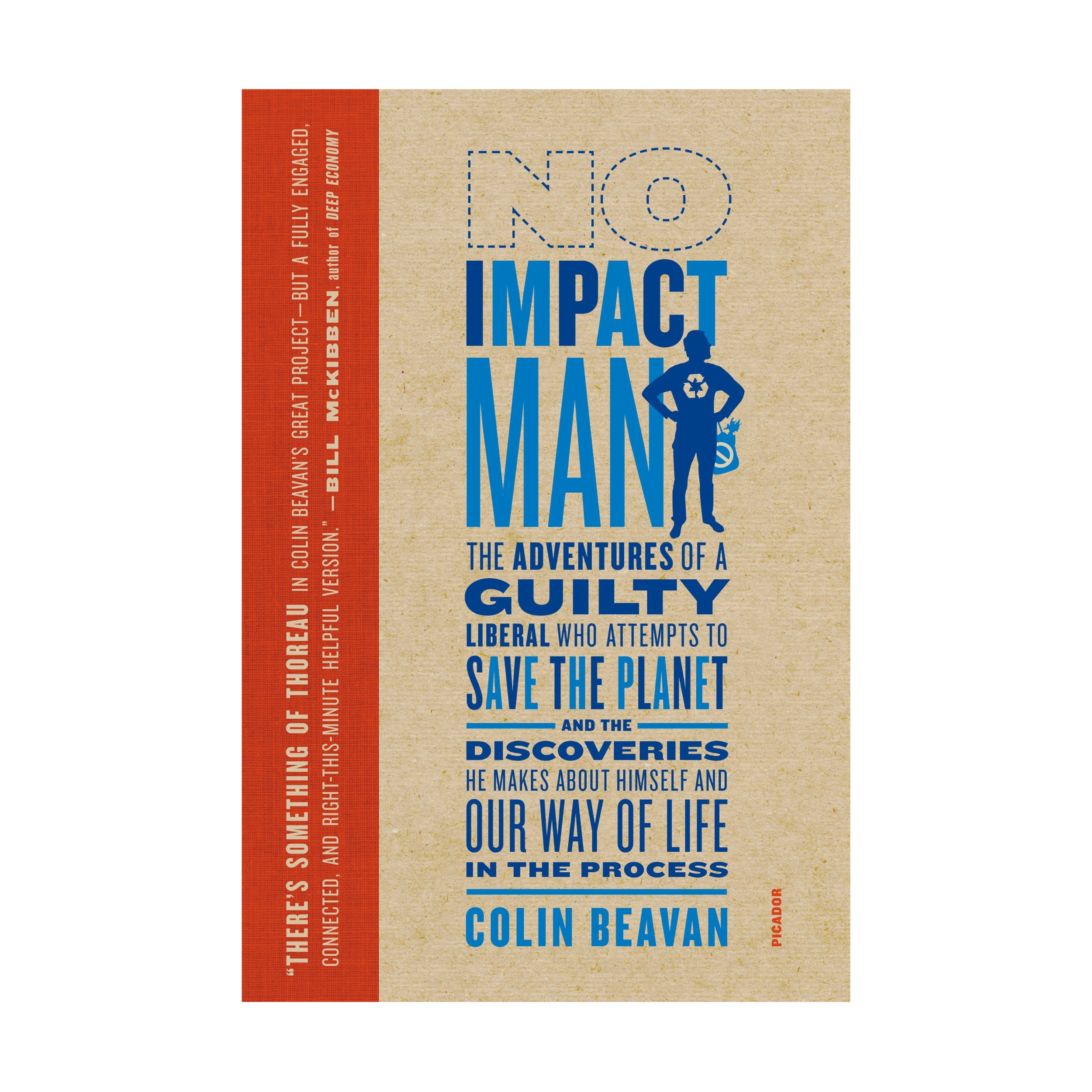 The book that sparked our No Lights Challenge for a month - a VERY good and knowledgable read about Colin Beavan's experiment to make zero impact on the Earth for a year with his wife and baby while living in New York City.