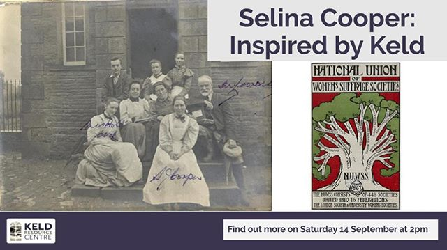 Our #HeritageOpenDays talk this year is about social activist, suffragist and #Swaledale visitor Selena Cooper.  Find out more about this remarkable person on 14 September at 2pm in #Keld