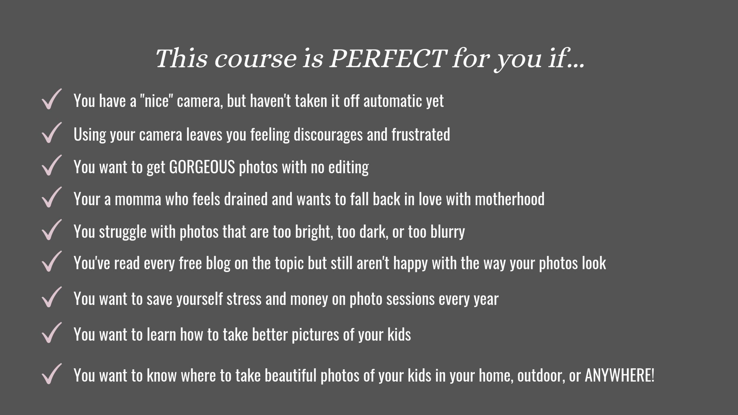 This course is PERFECT for you if....png