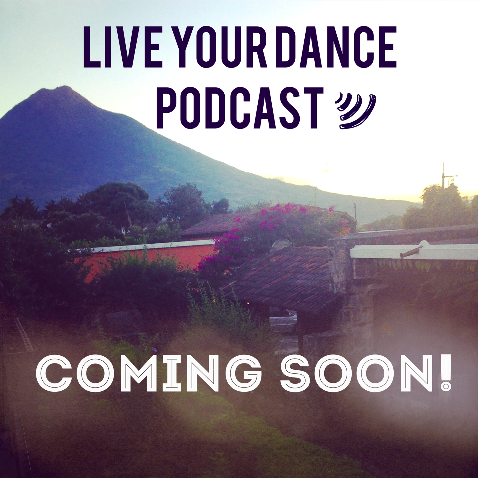 Live-your-dance-podcast_coming-soon_molly-king.png