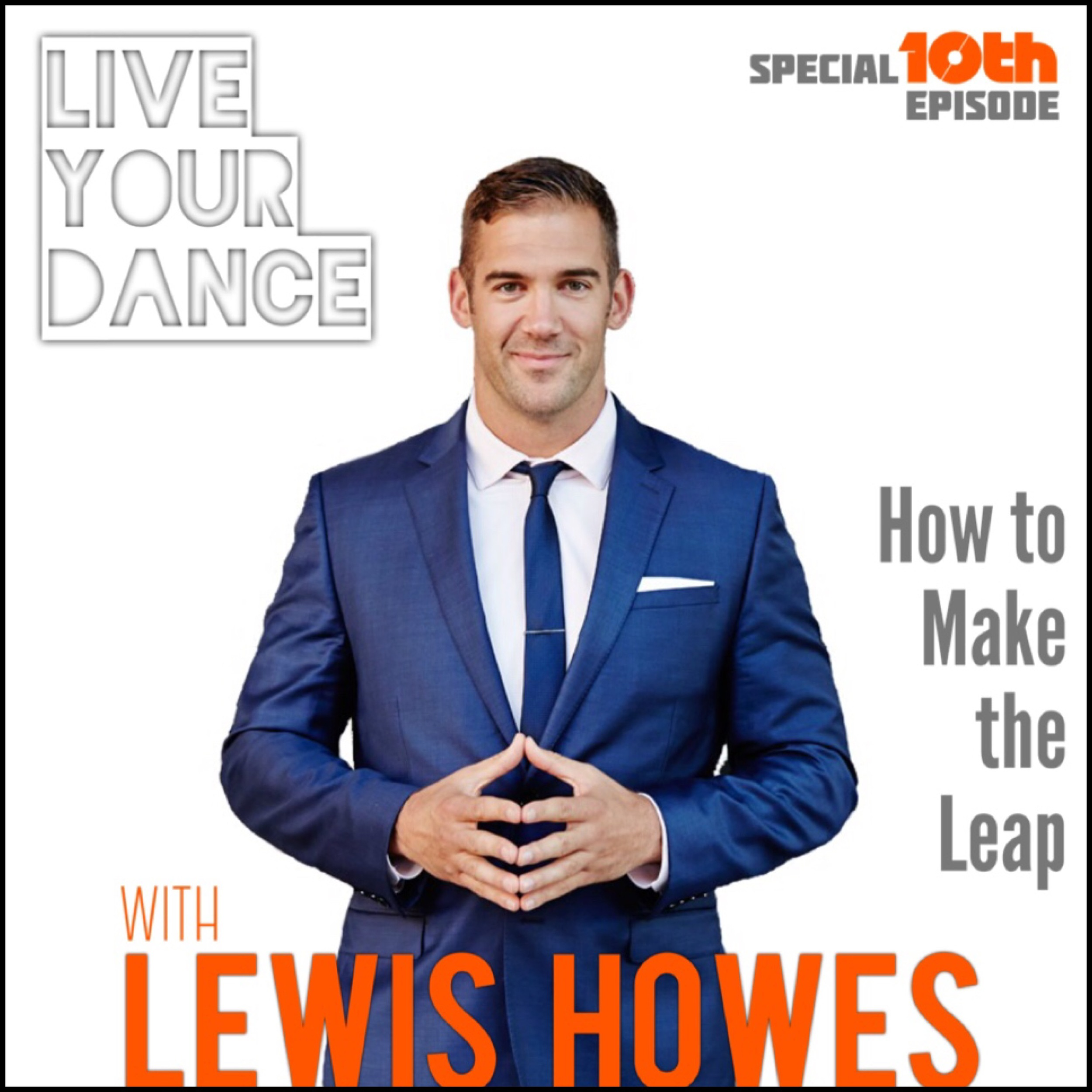 010_Live-Your-Dance_Lewis-Howes