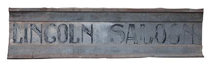 Circa 1880s Lincoln County, NM Saloon Sign - Est. $8,000-12,000