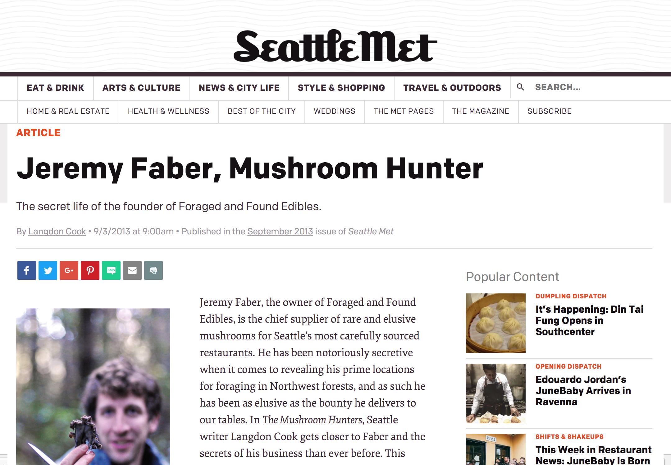 Seattle Met:  Jeremy Faber, Mushroom Hunter