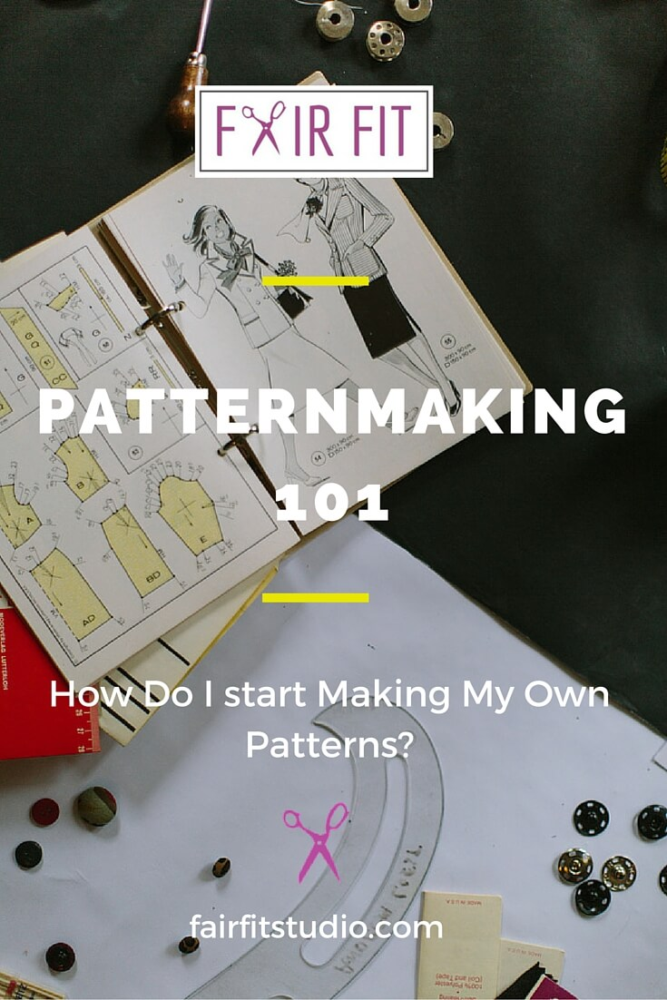 Patternmaking 101 How Do I Start Making My Own Patterns Fair Fit Studio