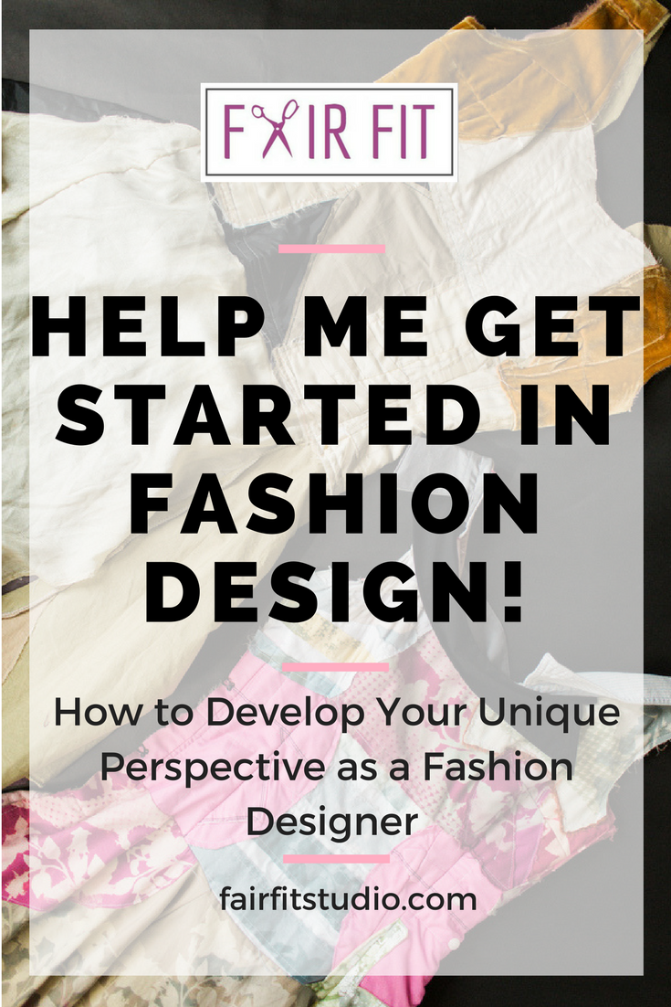 Need help getting started in the field of fashion design? First things first, its important to develop your own individual perspective as a fashion designer. In this post and its free workbook, I walk you through a series of questions designed to help you define and develop your perspective as a designer. Read along, and get started!