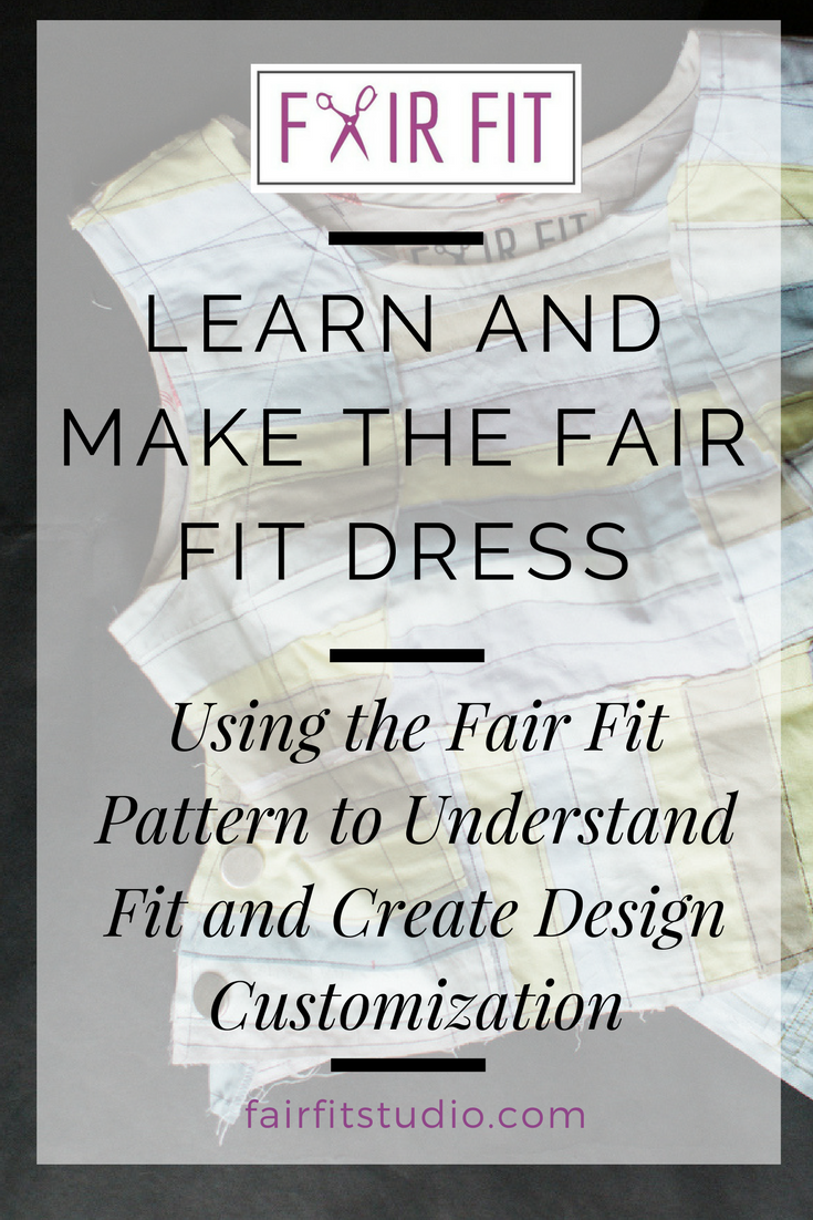 Interested in learning more about fashion design? In this post, I share how I developed my Fair Fit Pattern into a teaching tool to help home sewers to learn more about fit, draping, and customizing a garment for their own body.
