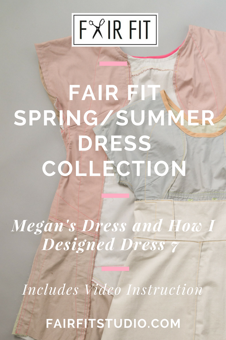 Fair Fit Spring/Summer Dress Collection - Megan's Dress and How I Designed Dress 7
