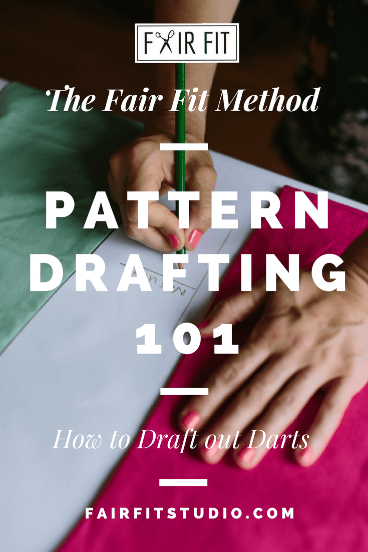Pattern Drafting 101 How To Draft Out Darts Fair Fit Studio