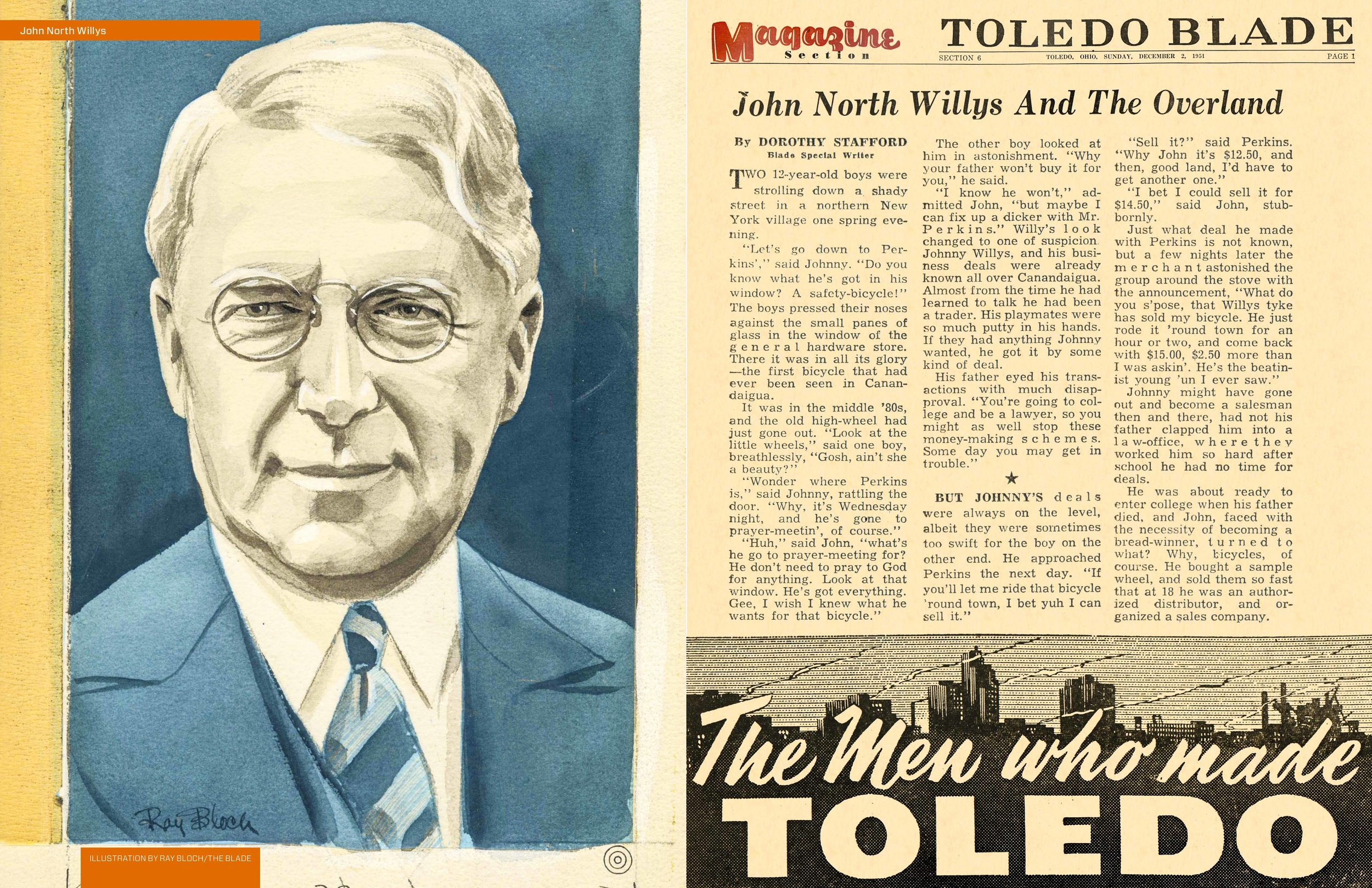 John North Willys, a shrewd business man and Toledo visionary, historically profiled by The Blade.