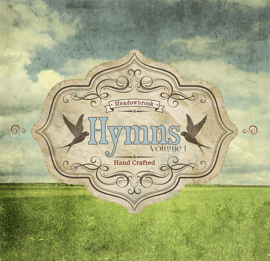 Click here to listen to original and newly arranged hymns by members of Meadowbrook's Music Team