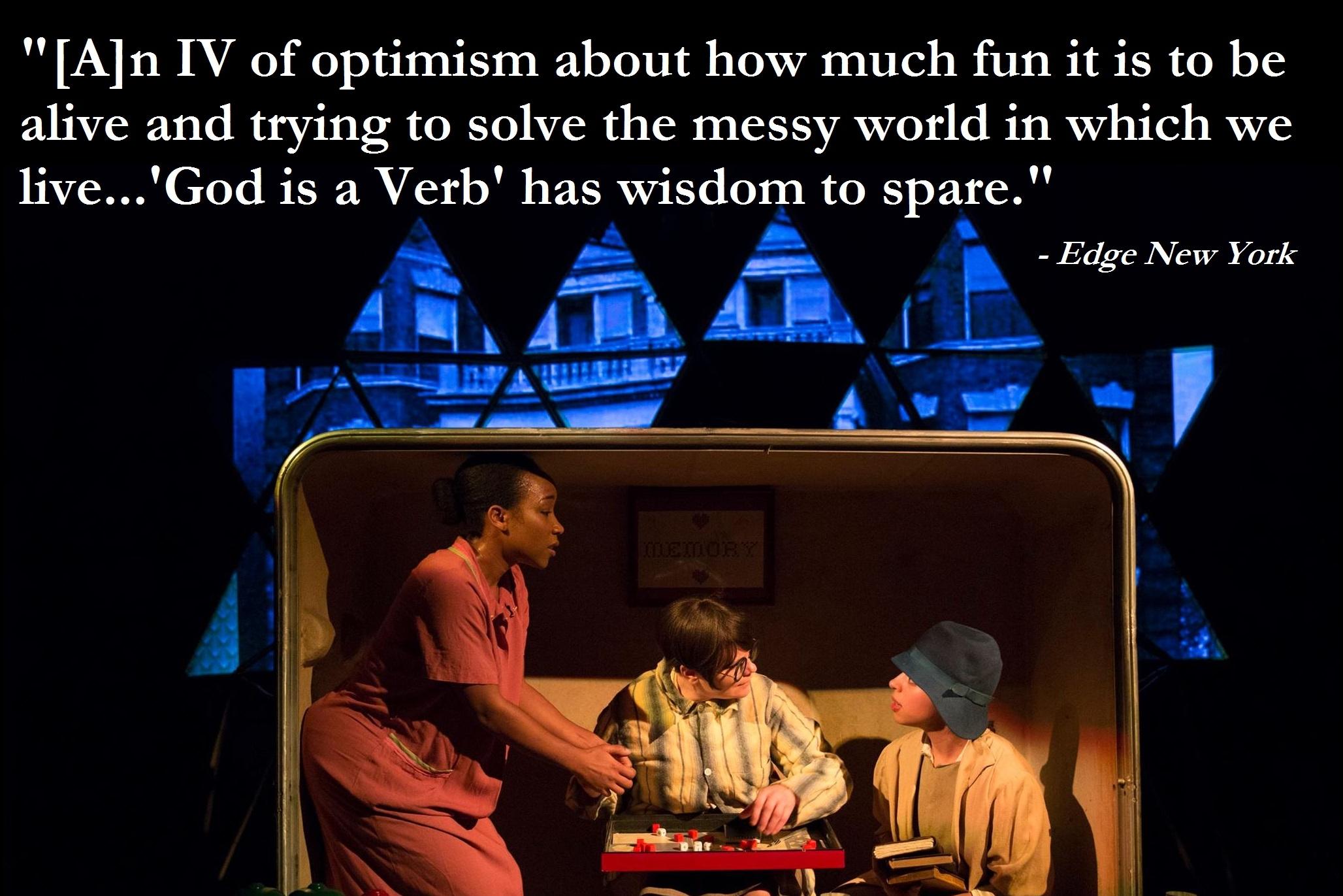 REVIEW: http://www.edgenewyork.com/entertainment/theatre/reviews//187175/theatre_review_::_god_is_a_verb