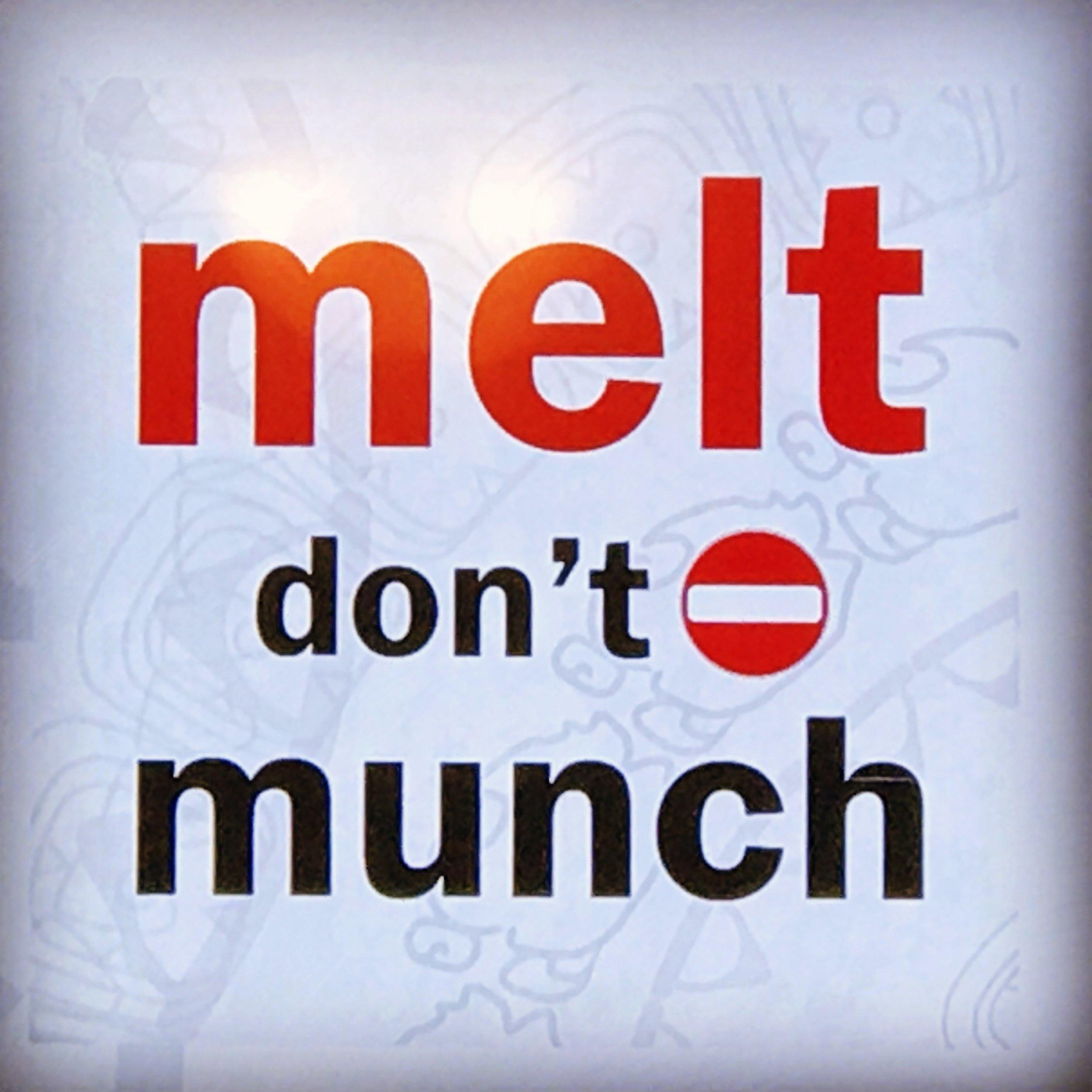melt-dont-munch