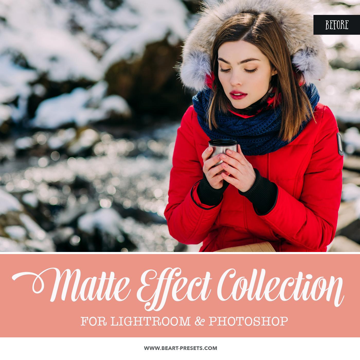 Matte Finish Lightroom presets