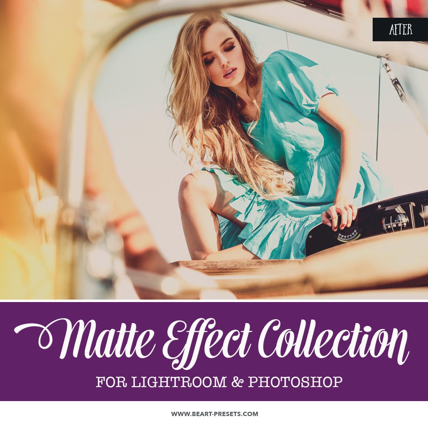 Beautiful Matte Effect Lightroom presets