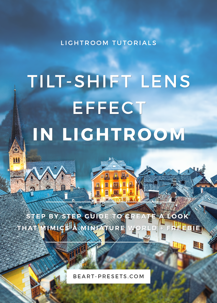 Create a tilt-shift effect in Lightroom | Post-processing tutorials by @BeArtpresets
