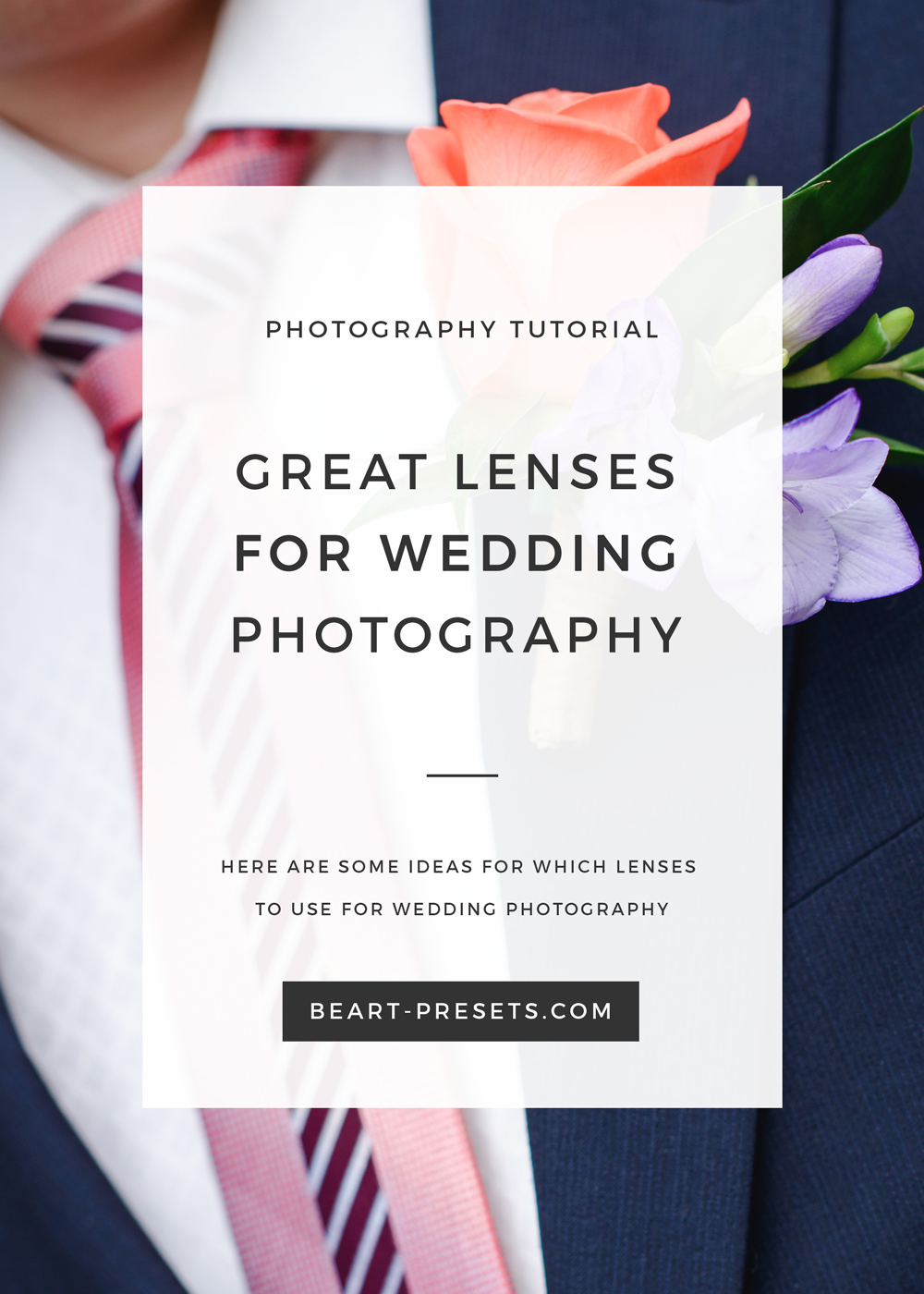 Great tips how to choose lenses for wedding photography