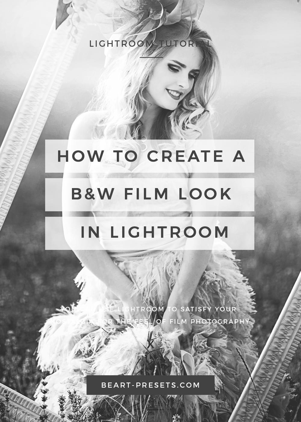 create black and white film look in lightroom