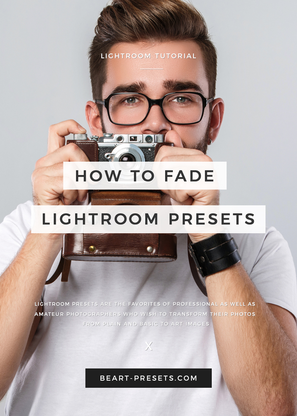 How To Fade Lightroom Preasets