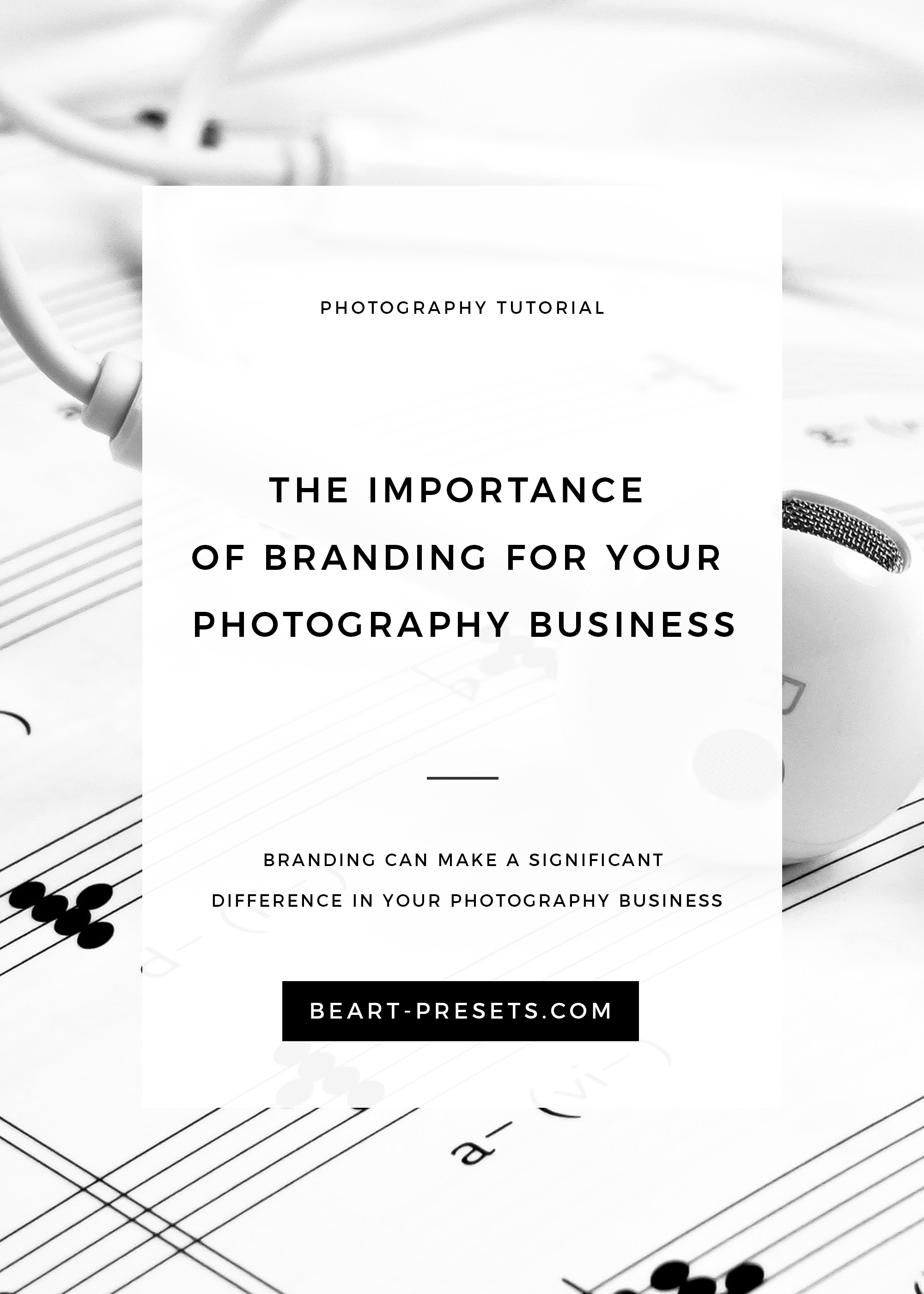 The Basics of Branding Your Photography Business