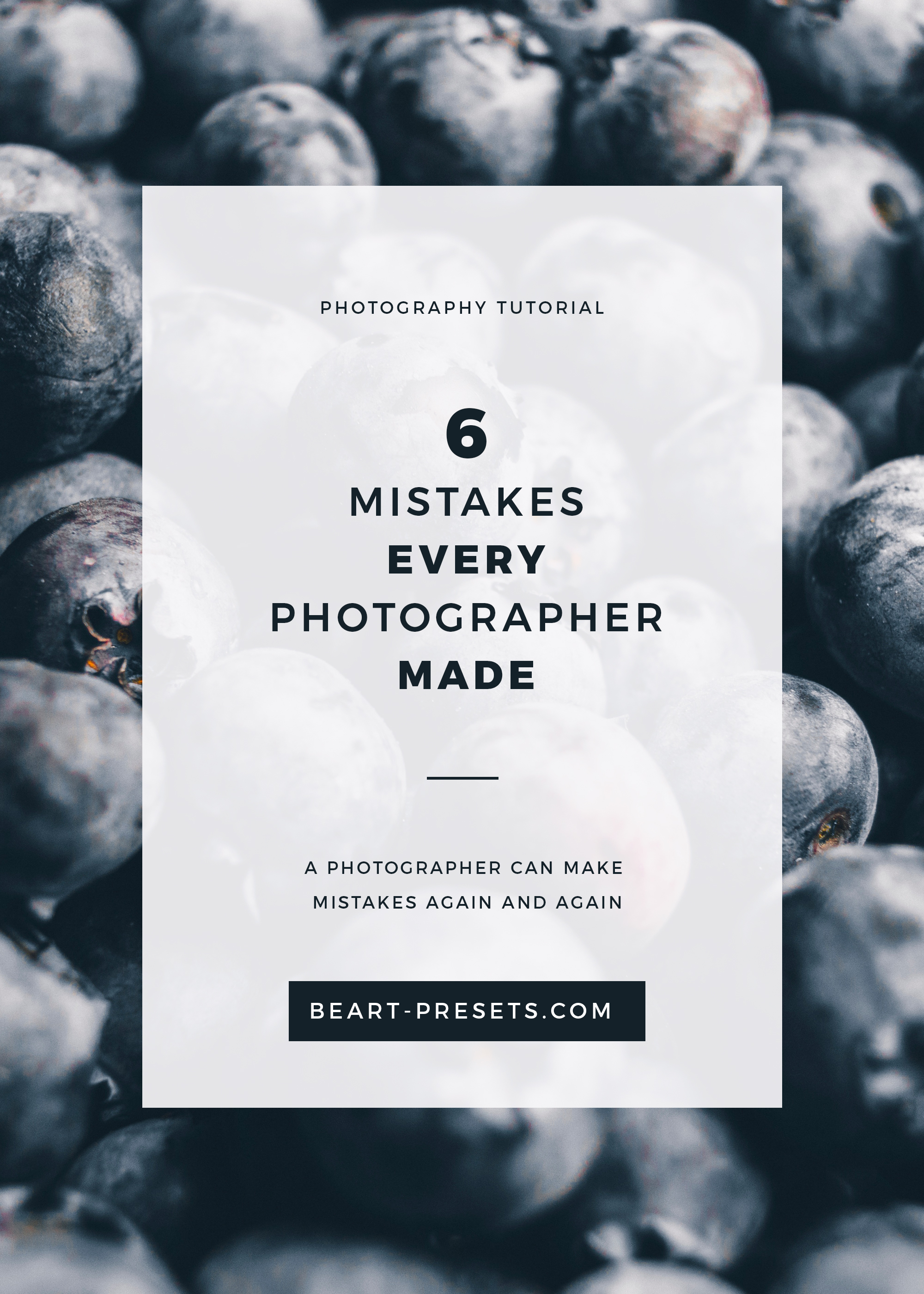6 mistakes that every photographer made