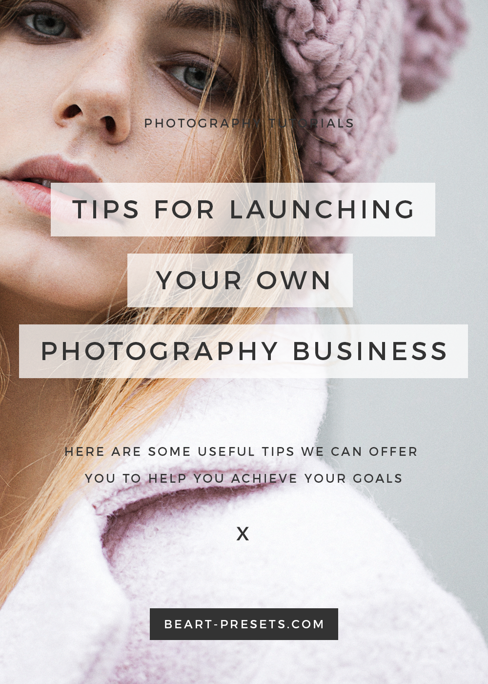 The best tips for starting you photography business