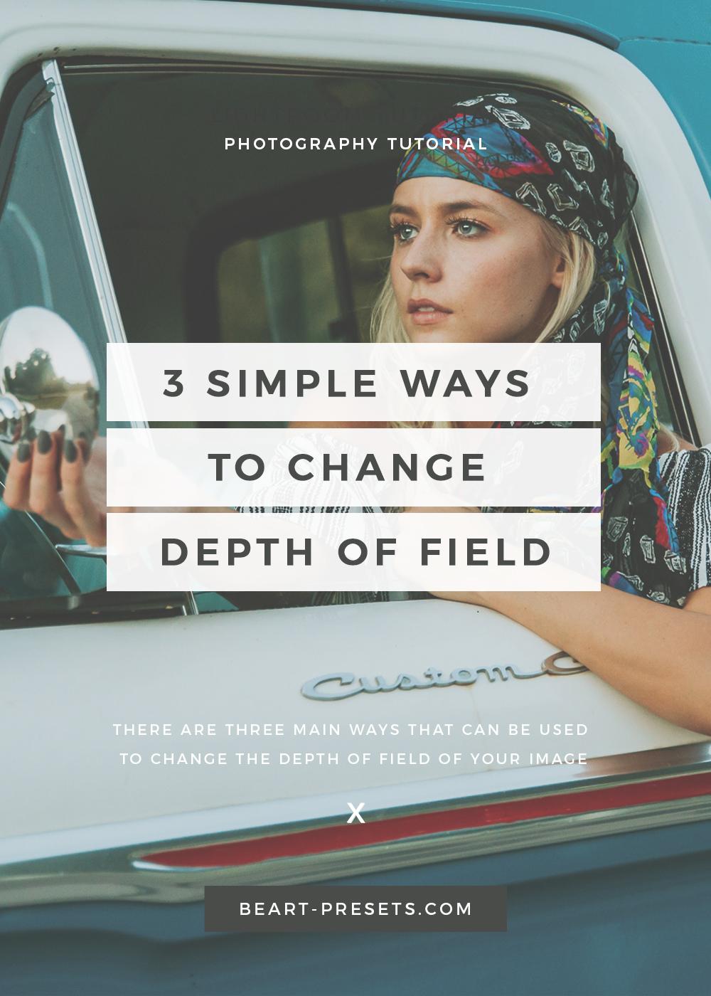 3 ways to change deph of field