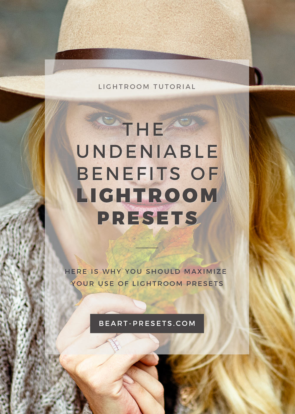 why you should to use lightroom presets