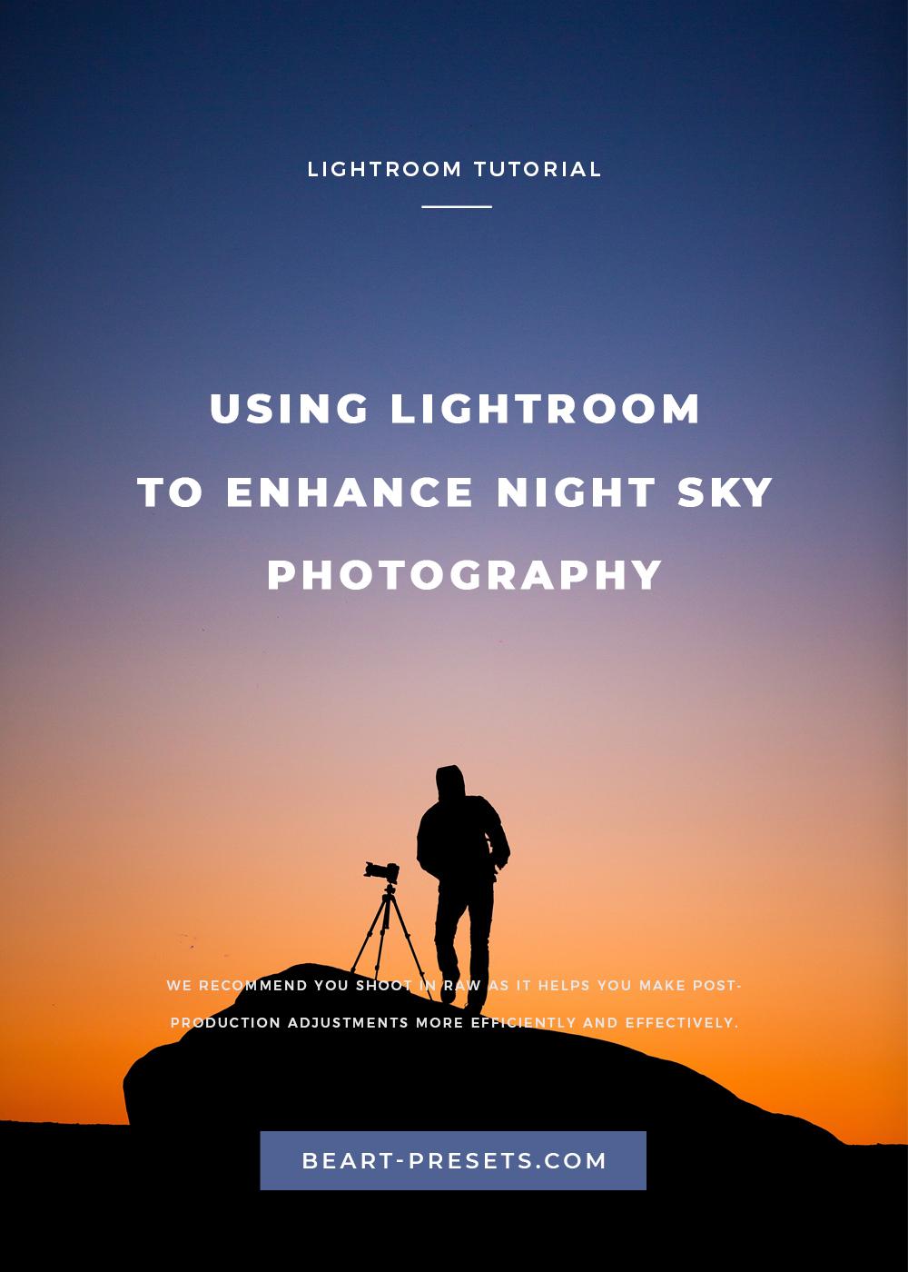 USING LIGHTROOM TO ENHANCE NIGHT SKY  PHOTOGRAPHY.jpg