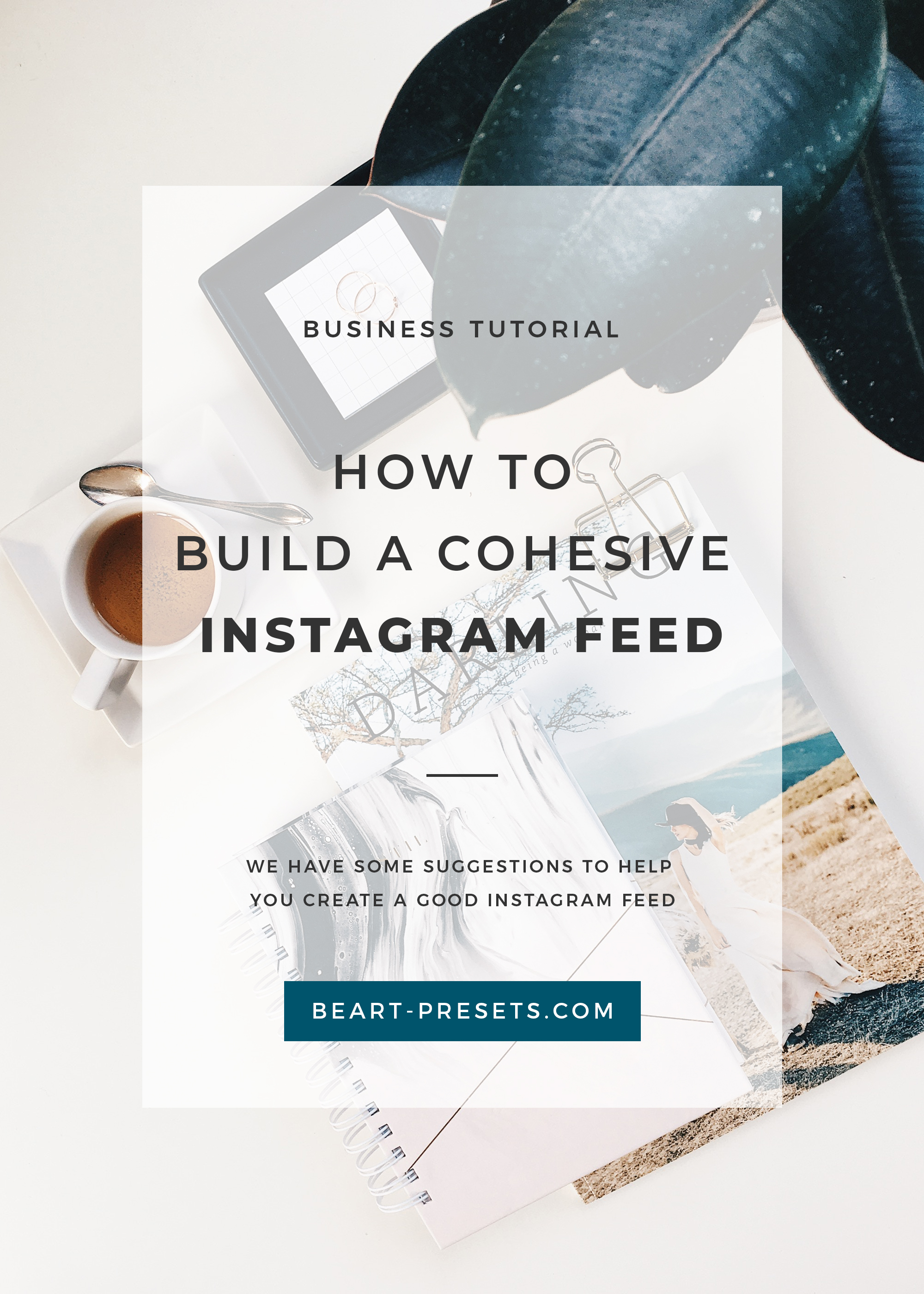 How-to-Create-a-Cohesive-Instagram-Feed