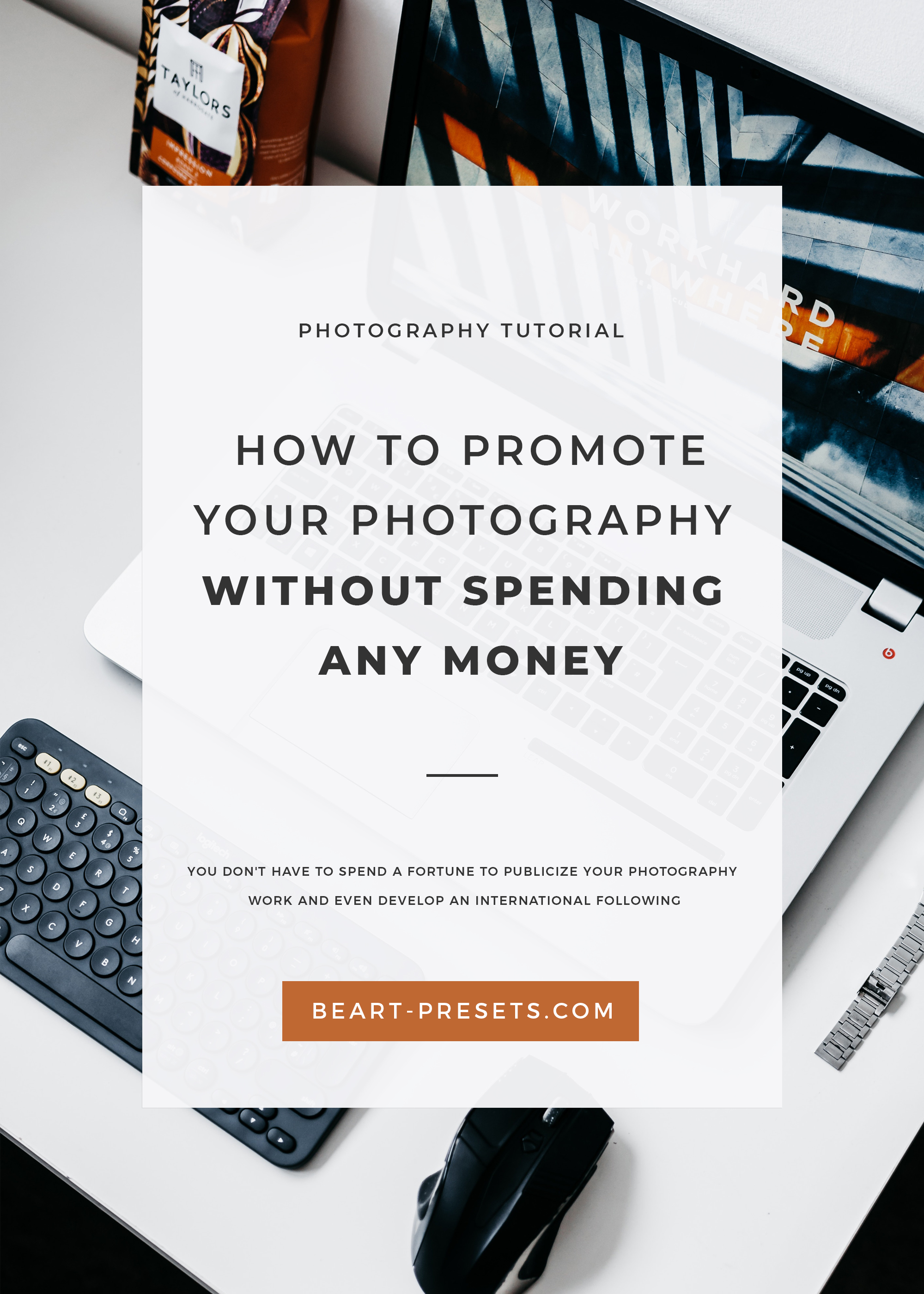 HOW TO PROMOTE YOUR PHOTOGRAPHY