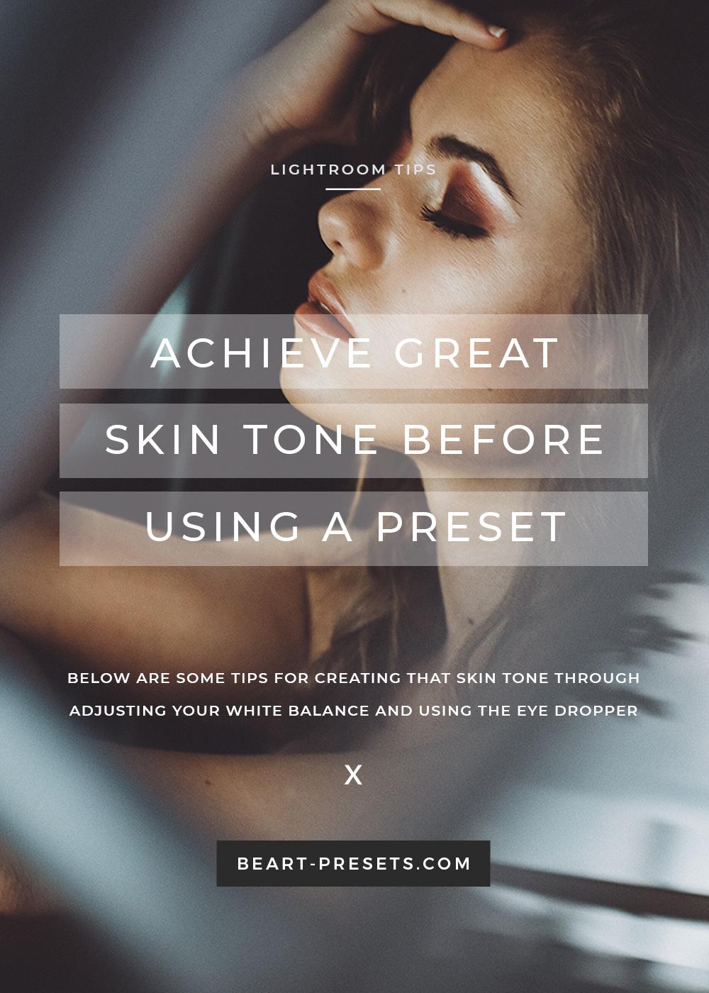 Achieve-great-skin-tone-before-using-a-preset