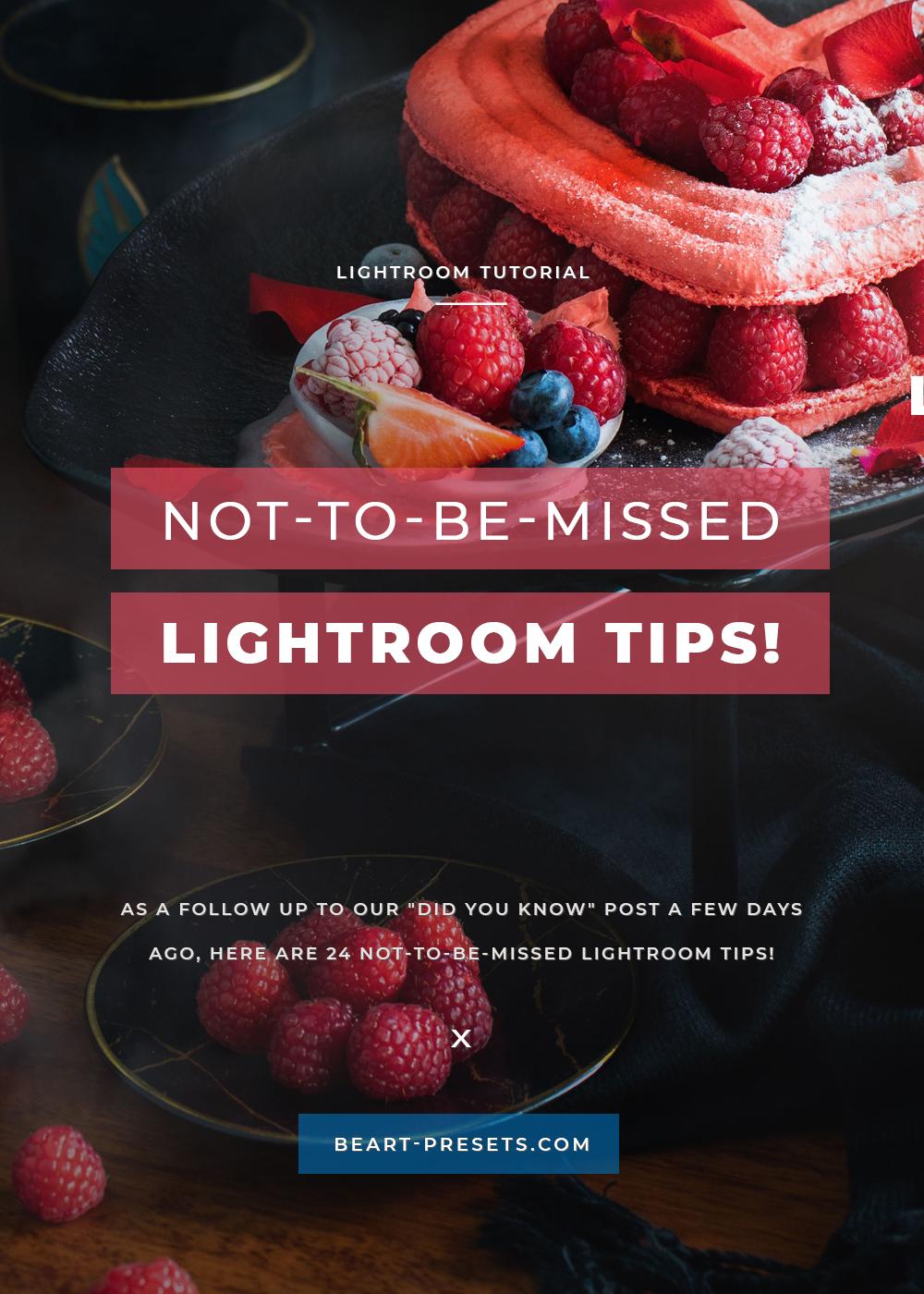 BEST LIGHTROOM TIPS BY BEART
