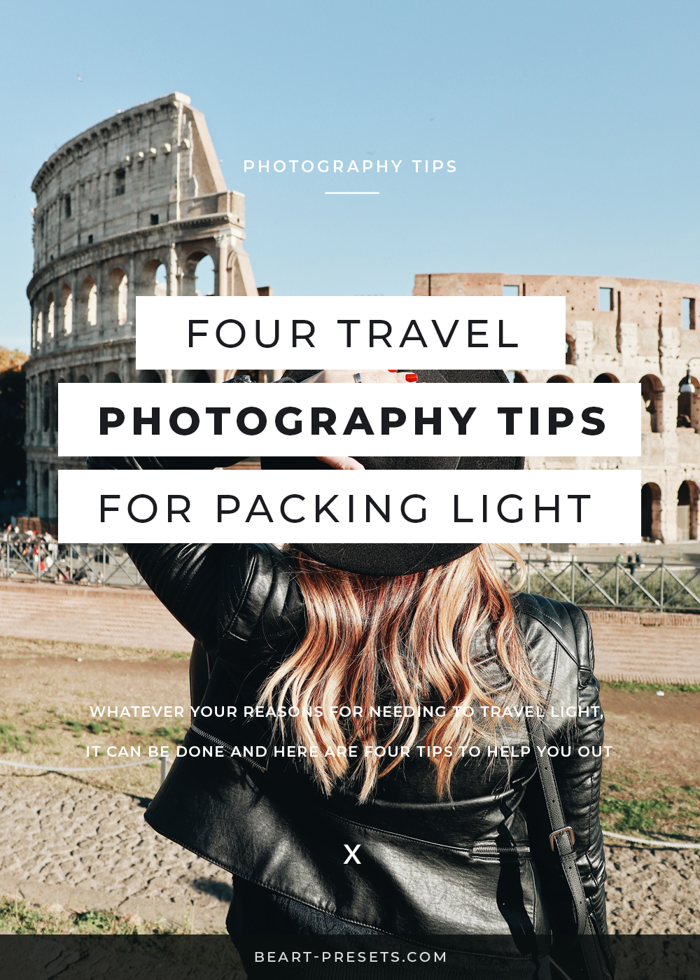 four travel photography tips for packing light