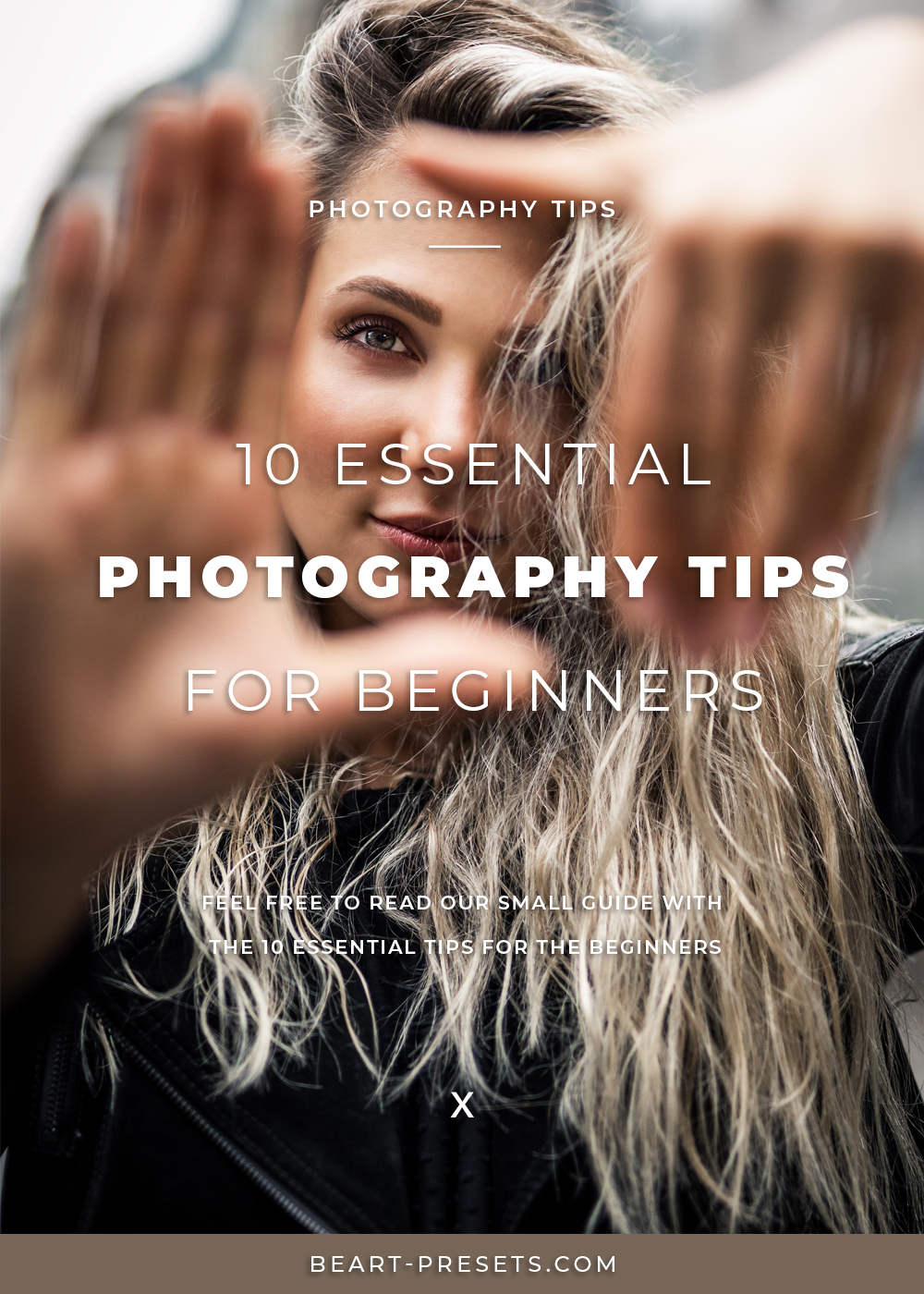 10 essential tips for the beginners