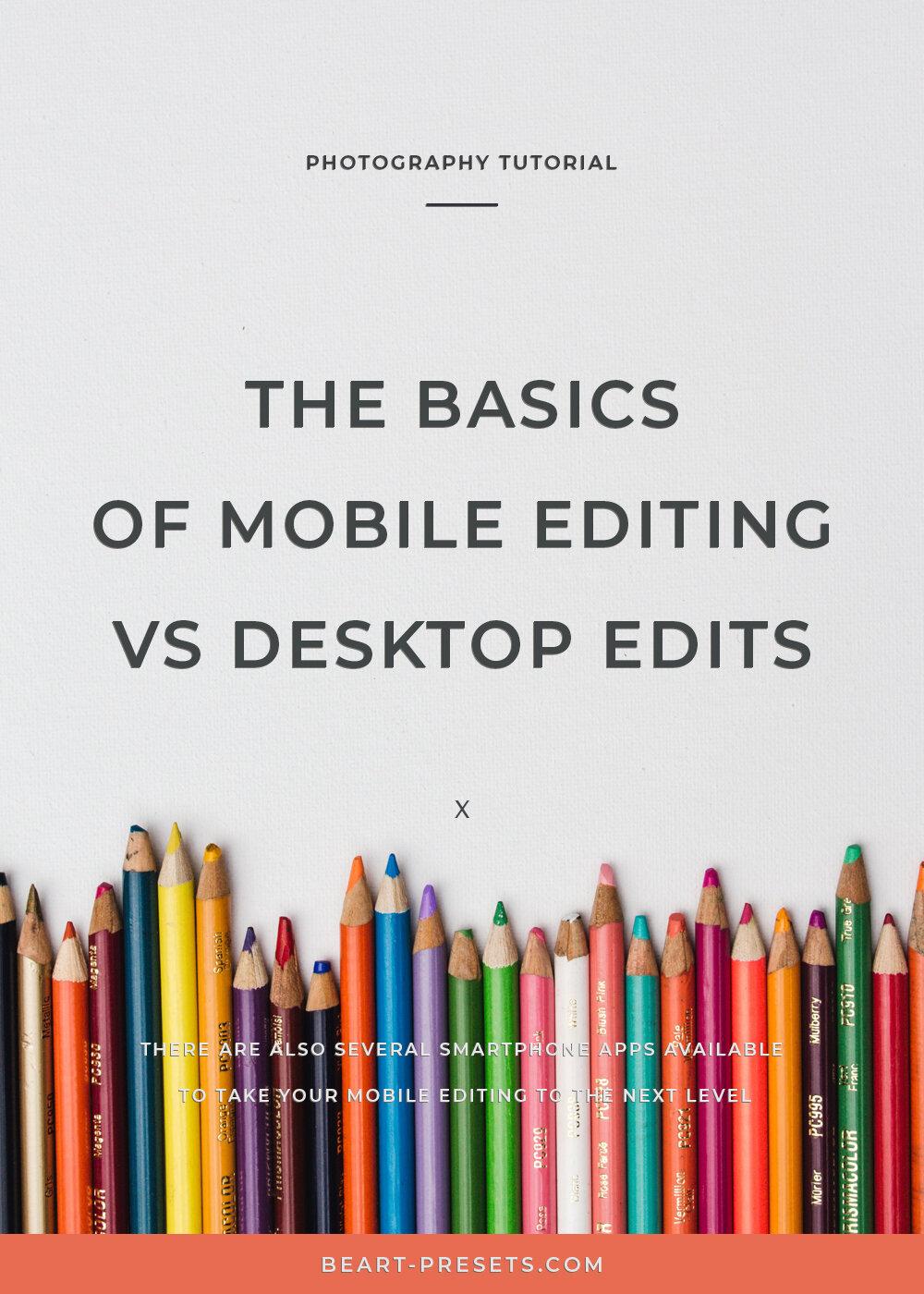 smartphone vs desktop editing