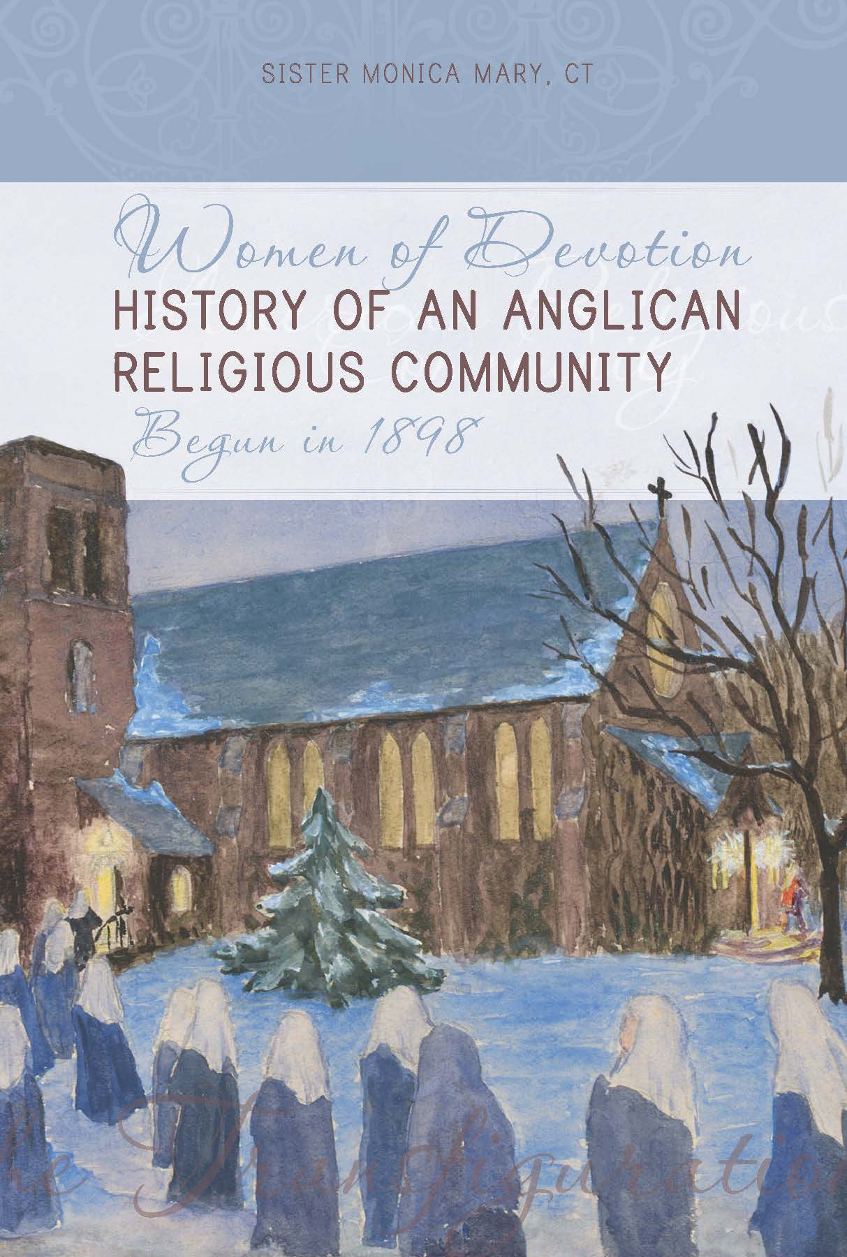 Women of Devotion: History of an Anglican Religious Community