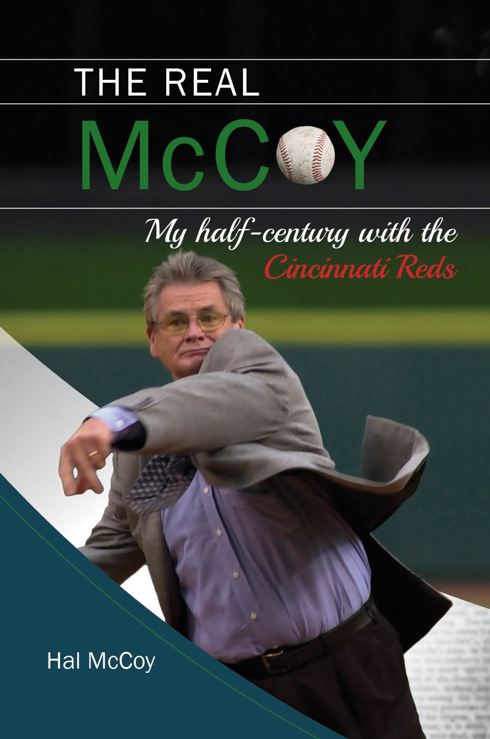 The Real McCoy: My Half-century with the Cincinnati Reds, by beloved Dayton Daily News Reds beat writer, Hal McCoy