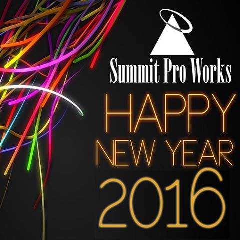 Happy New Year 2016 from all of us at Summit Pro Works!
