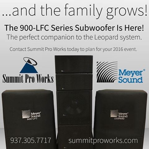 ...and the family grows! The 900-LFC Series Subwoofer is here! The perfect companion to the Leopard system. Contact Summit Pro Works today to plan your 2016 event. Call us at (937) 305-7717 and visit us at www.summitproworks.com.