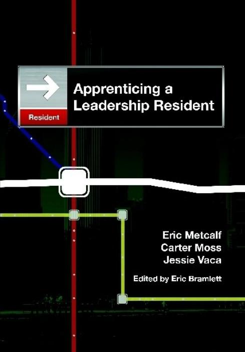 Apprenticing a Leadership Resident