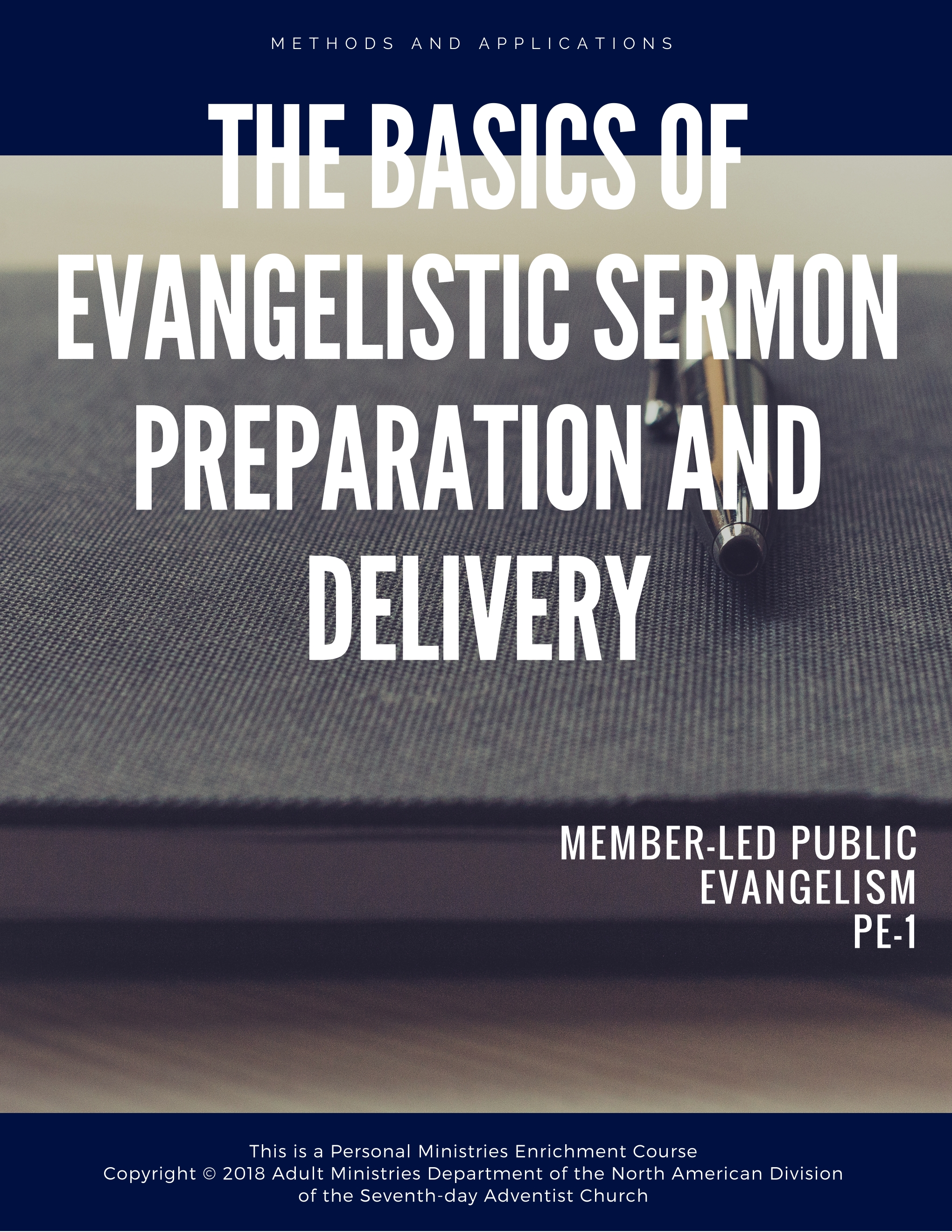 The personal ministries participant will examine and acquire a knowledge and understanding of the basic rules of evangelistic sermon preparation and will be to apply these rules in the development and presentation of evangelistic sermons. - Click the cover to view>>>