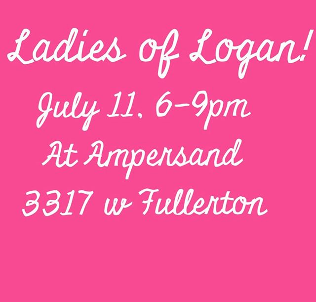 Save the Date! July 11th we've partnered with @ampersandcowork to begin a new pop up series, Ladies of Logan Square!  Featuring a rotating selection of small businesses, come meet the women identified bosses behind so many neighborhood businesses! Shop, eat, drink and network. Who is invited?  Everyone! We can't wait to see you there.