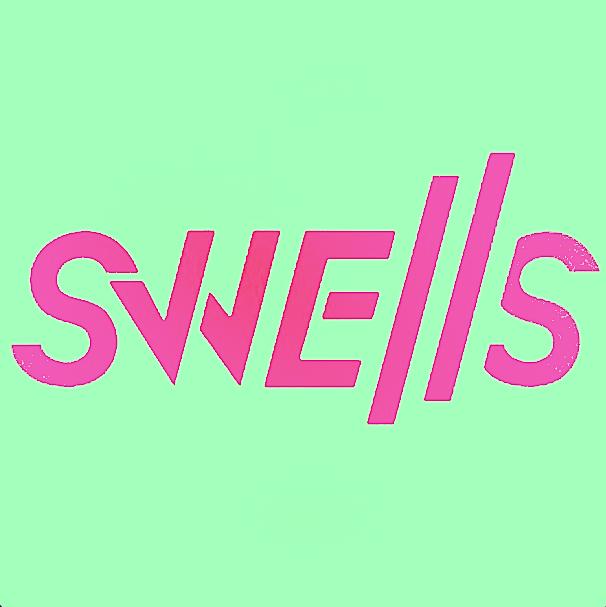 SWELLS - #BOUTTHATLIFE VOL 2
