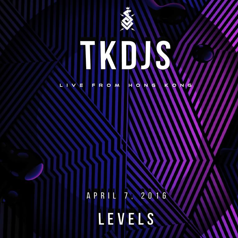 TKDJS - Live @ Levels Hong Kong