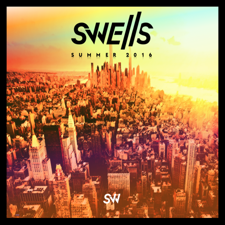 SWELLS - Summer Mix 2016