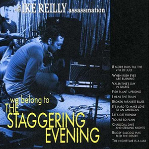 WE BELONG TO THE STAGGERING EVENING   (2007 Rock Ridge Music)