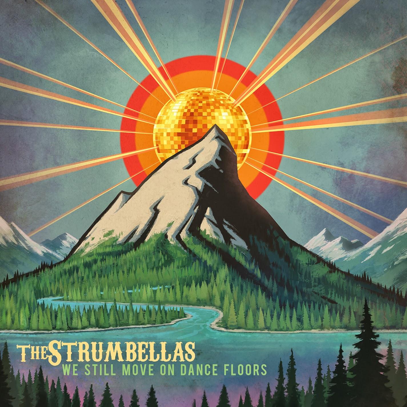 The-Strumbellas_We-Still-Move-On-Dance-Floors-Cover.jpg