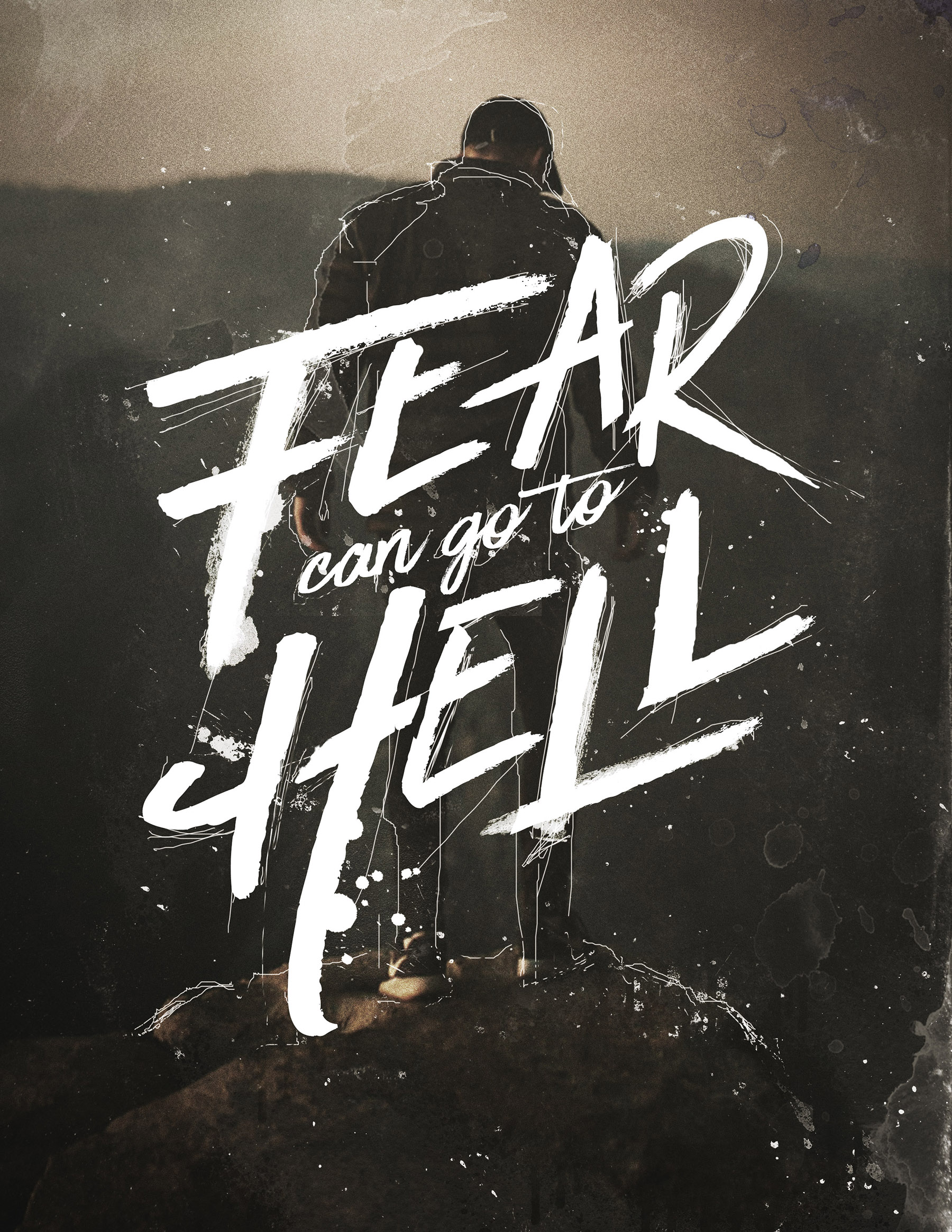 Fear Can Go To Hell // Lyric Graphics